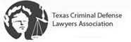 texas criminal lawyers association